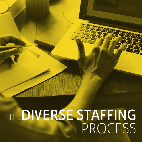 The Diverse Staffing Process